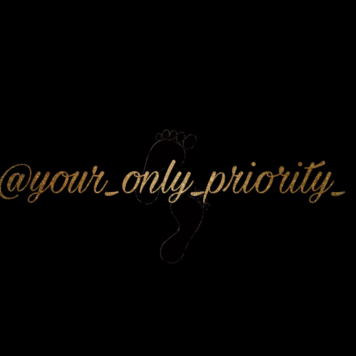 @your_only_priority_